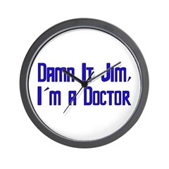 Damn It Jim, I'm a Doctor Wall Clock