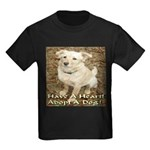 Have A Heart! Adopt A Dog! Kids Dark T-Shirt