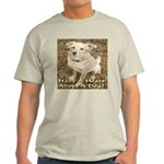Have A Heart! Adopt A Dog! Light T-Shirt