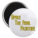 Space The Final Frontier Magnet