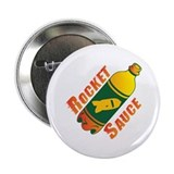 Rocket Sauce 2.25&quot; Button