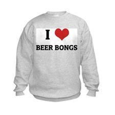 I Love Beer Bongs Sweatshirt