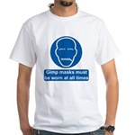 Gimp Mask Comedy Sign White T-Shirt