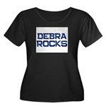 debra rocks Women's Plus Size Scoop Neck Dark T-Sh