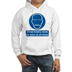 Gimp Mask Comedy Sign Hooded Sweatshirt