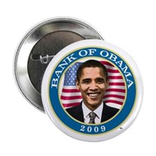 "Bank Of Obama 2.25"" Button (10 pack)"