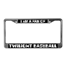 I'm a fan of Twilight Baseball License Plate Frame