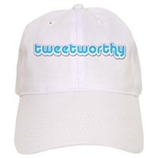 Tweetworthy - Baseball Cap