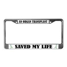 Organ Transplant Saved Me License Frame