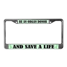Be An Organ Donor License Plate Frame