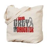 I Wear Grey For My Daughter 6 Tote Bag
