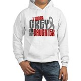 I Wear Grey For My Daughter 6 Hoodie Sweatshirt