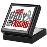I Wear Grey For My Friend 6 Keepsake Box