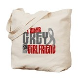 I Wear Grey For My Girlfriend 6 Tote Bag