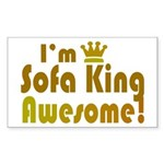 I'm Sofa King Awesome Rectangle Sticker