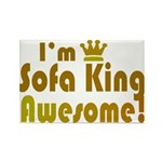 I'm Sofa King Awesome Rectangle Magnet