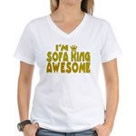 I'm Sofa King Awesome Women's V-Neck T-Shirt