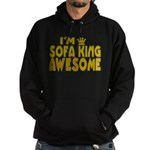 I'm Sofa King Awesome Hoodie (dark)