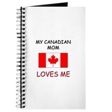 My Canadian Mom Loves Me Journal