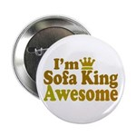 I'm Sofa King Awesome 2.25&quot; Button