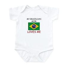 My Brazilian Mom Loves Me Infant Bodysuit