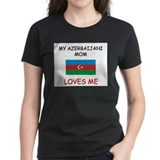 My Azerbaijani Mom Loves Me Tee