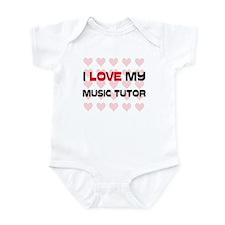 I Love My Music Tutor Infant Bodysuit