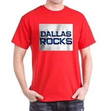 dallas rocks T-Shirt