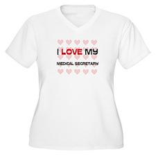 I Love My Medical Secretary T-Shirt