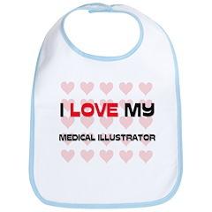 I Love My Medical Illustrator Bib