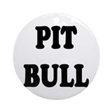 &quot;Pit Bull&quot; Ornament (Round)
