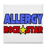 """Allergy Rock Star"" Tile Coaster"