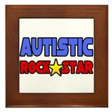 """Autistic Rock Star"" Framed Tile"