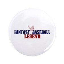 "Fantasy Baseball Legend (2009) 3.5"" Button"