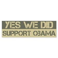 Yes We Did Support Barack Obama Bumper Bumper Sticker