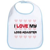 I Love My Loss Adjuster Bib