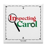 Inspecting Carol Tile Coaster