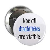 "Not all disabilities are visi 2.25"" Button"