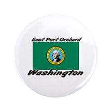 "East Port Orchard Washington 3.5"" Button"