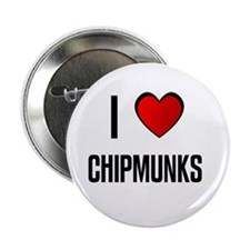 "I LOVE CHIPMUNKS 2.25"" Button (10 pack)"