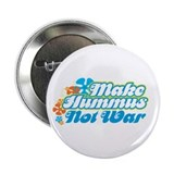 "Make Hummus Not War 2.25"" Button (10 pack)"