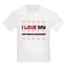 I Love My Knitwear Designer T-Shirt