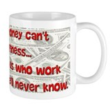 Money Can't Buy... Small Mug
