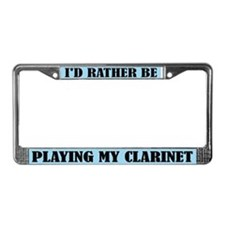 Rather Play Clarinet License Plate Frame