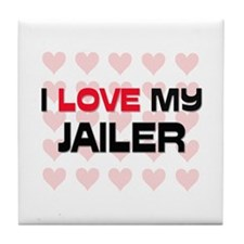 I Love My Jailer Tile Coaster
