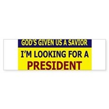 God's Given Us A Savior I'm L Bumper Bumper Sticker