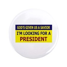 "God's Given Us A Savior I'm L 3.5"" Button (10"