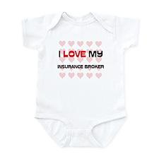 I Love My Insurance Broker Infant Bodysuit