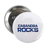 "casandra rocks 2.25"" Button"
