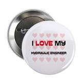 "I Love My Hydraulic Engineer 2.25"" Button (10 pack"
